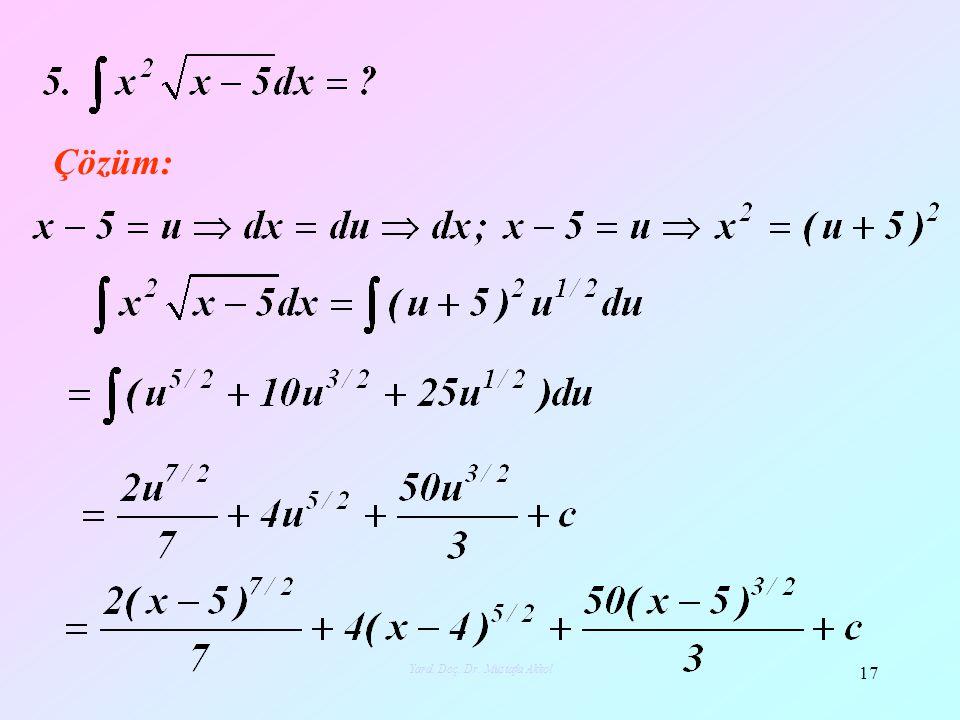 Çözüm: 17 Yard. Doç. Dr. Mustafa Akkol