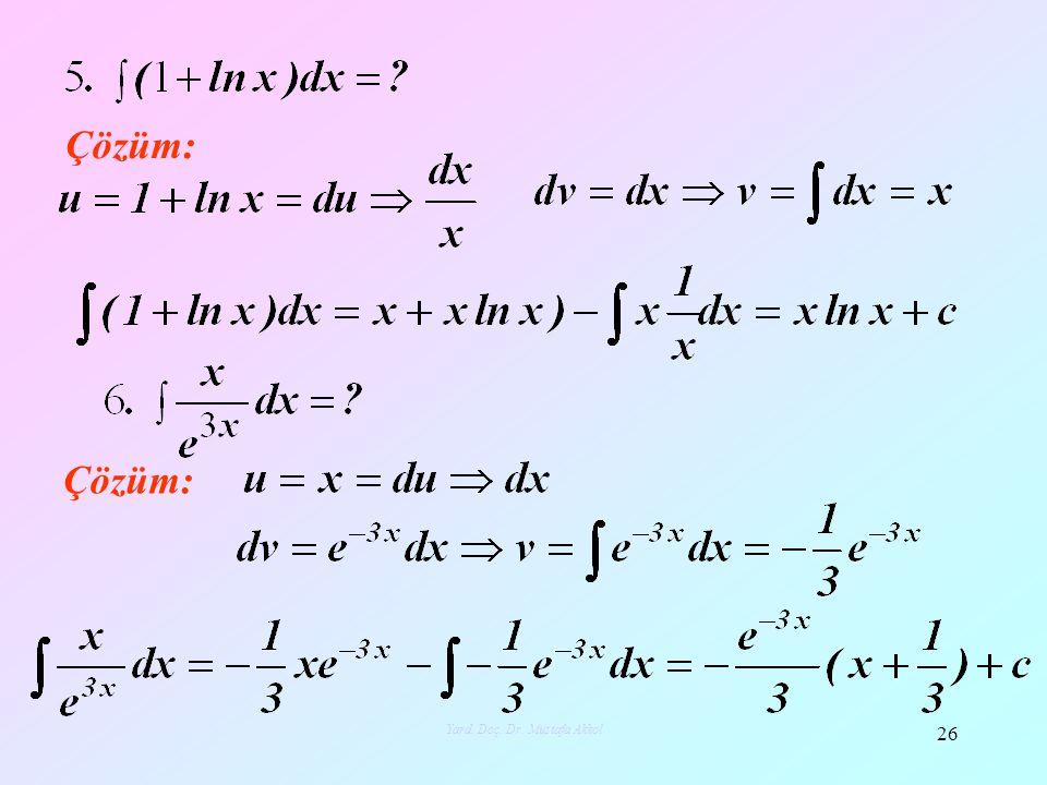 Çözüm: 26 Yard. Doç. Dr. Mustafa Akkol