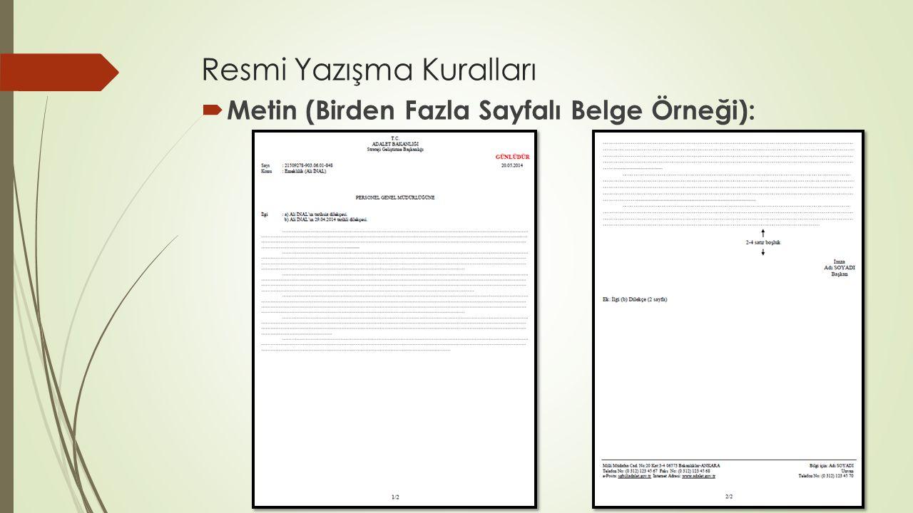 Resmi Yazışma Kuralları  Metin (Birden Fazla Sayfalı Belge Örneği):