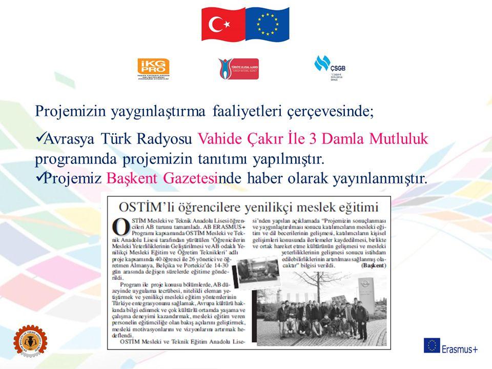 Projemizin yaygınlaştırma faaliyetleri çerçevesinde; Avrasya Türk Radyosu Vahide Çakır İle 3 Damla Mutluluk programında projemizin tanıtımı yapılmıştı