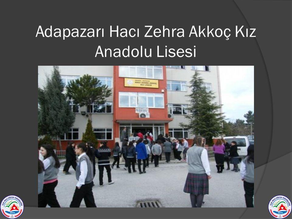 Adapazarı Hacı Zehra Akkoç Kız Anadolu Lisesi