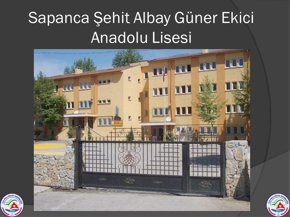 Sapanca Şehit Albay Güner Ekici Anadolu Lisesi