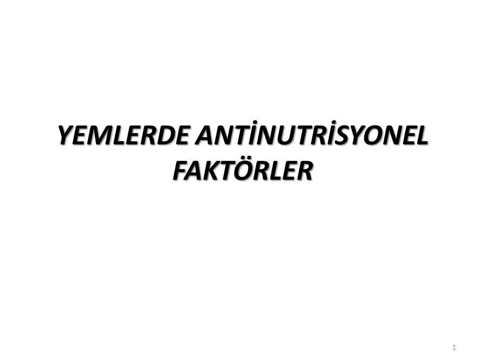YEMLERDE ANTİNUTRİSYONEL FAKTÖRLER 1