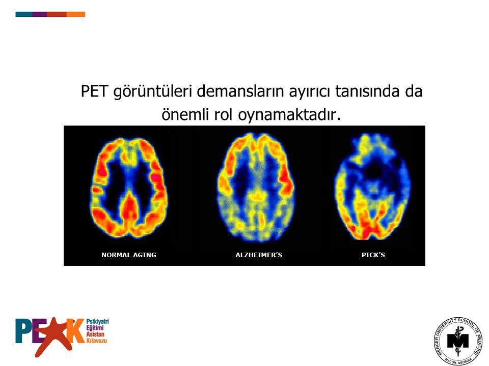 PET görüntüleri demansların ayırıcı tanısında da önemli rol oynamaktadır.