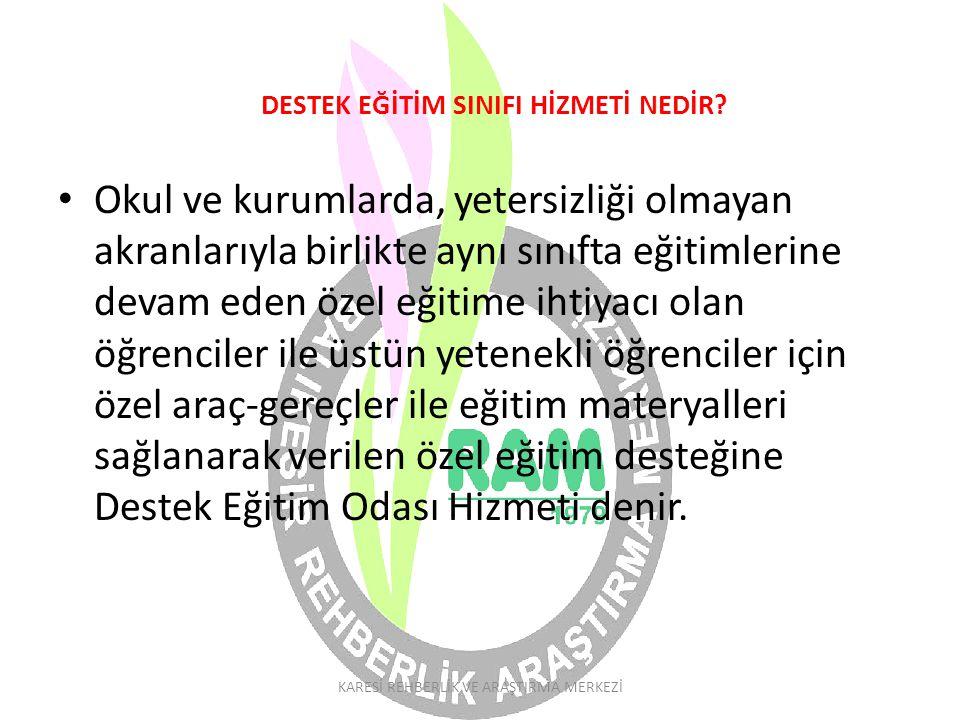 DESTEK EĞİTİM SINIFI HİZMETİ NEDİR.