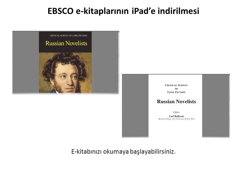 EBSCO e-kitaplarının iPad'e indirilmesi E-kitabınızı okumaya başlayabilirsiniz.