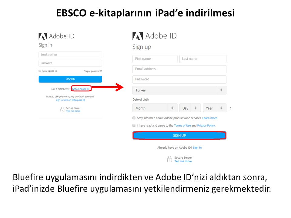 EBSCO e-kitaplarının iPad'e indirilmesi Bunu yapmak için Bluefire Reader'ı açınız, Adobe ID'nizi giriniz ve 'Authorize(Yetkilendir) linkine tıklayınız.