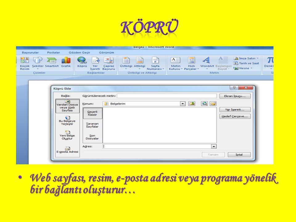 Web sayfası, resim, e-posta adresi veya programa yönelik bir bağlantı oluşturur… Web sayfası, resim, e-posta adresi veya programa yönelik bir bağlantı oluşturur…
