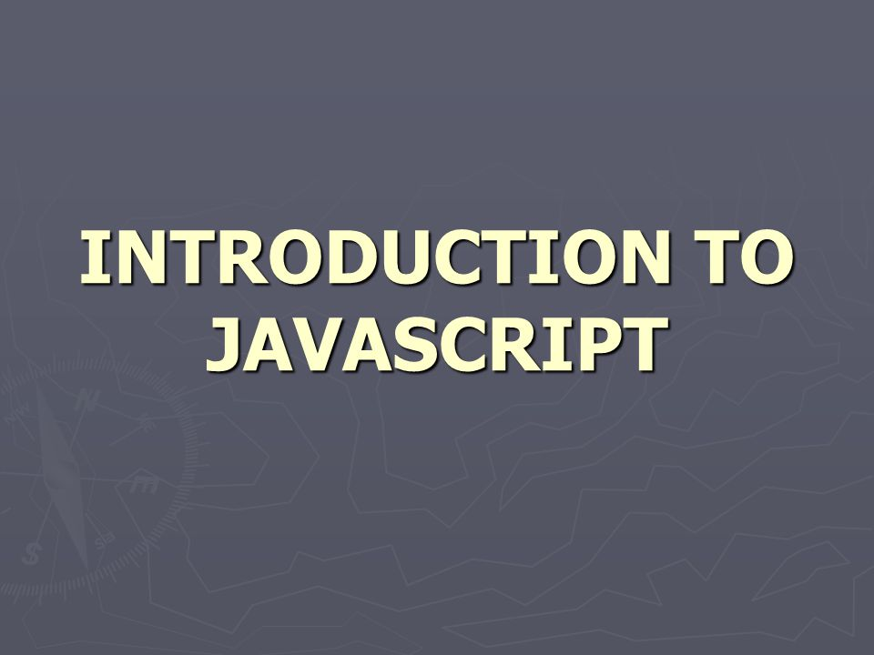 JAVASCRIPT ► JavaScript is used in millions of Web pages to improve the design, validate forms, detect browsers, create cookies, and much more.