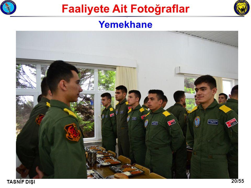20/55 TASNİF DIŞI Faaliyete Ait Fotoğraflar I Yemekhane