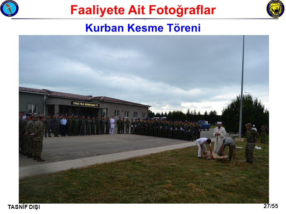 27/55 TASNİF DIŞI Faaliyete Ait Fotoğraflar I Kurban Kesme Töreni