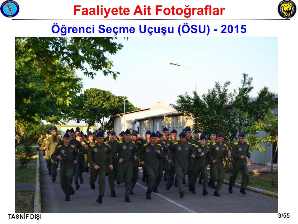 3/55 TASNİF DIŞI Faaliyete Ait Fotoğraflar I Öğrenci Seçme Uçuşu (ÖSU) - 2015