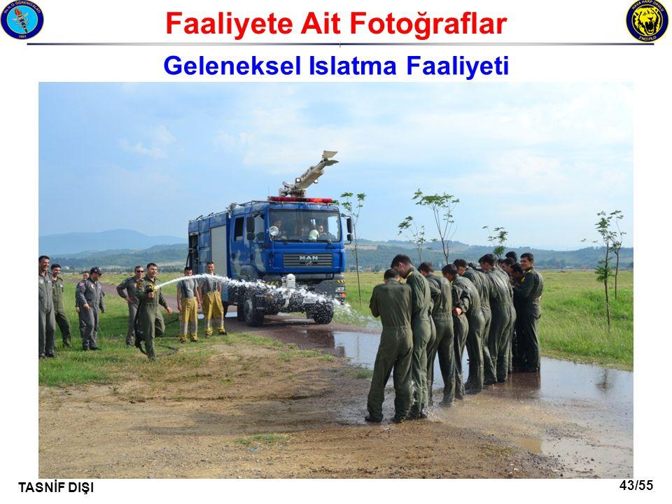 43/55 TASNİF DIŞI Faaliyete Ait Fotoğraflar I Geleneksel Islatma Faaliyeti