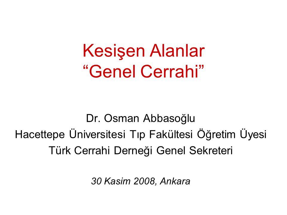 Kesişen Alanlar Genel Cerrahi Dr.