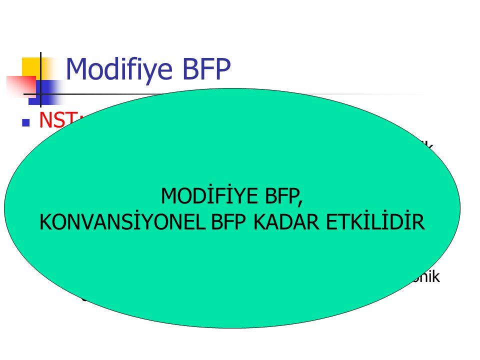 Modifiye BFP NST; ≥2 sayıda, ≥15sn süren akselerasyon / 20 dk Fetal asit baz durumunun en kısa dönem göstergesi AFI; 4 kadranda kordonsuz alanda ölçülen en derin amniotik sıvı ceplerinin toplamının ≥5 olması Plasental perfüzyonun ve redistribusyon gibi kronik olayların göstergesi MODİFİYE BFP, KONVANSİYONEL BFP KADAR ETKİLİDİR