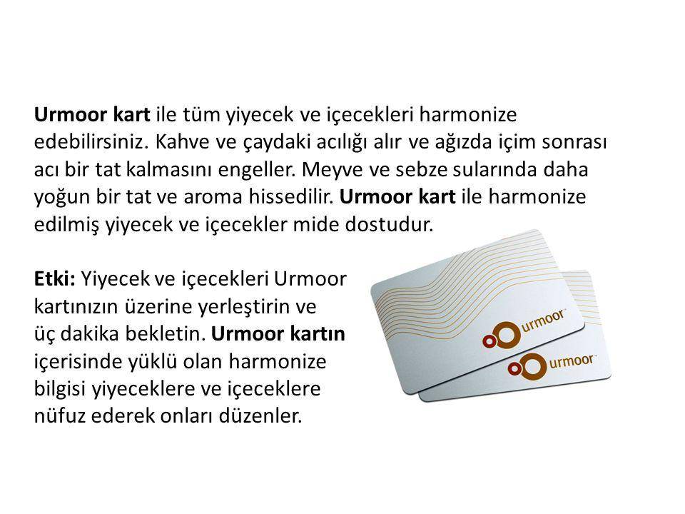 Urmoor kart ile tüm yiyecek ve içecekleri harmonize edebilirsiniz.
