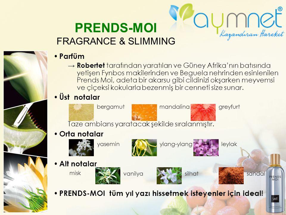PRENDS-MOI FRAGRANCE & SLIMMING Parfüm → Robertet tarafından yaratılan ve Güney Afrika'nın batısında yetişen Fynbos makilerinden ve Beguela nehrinden