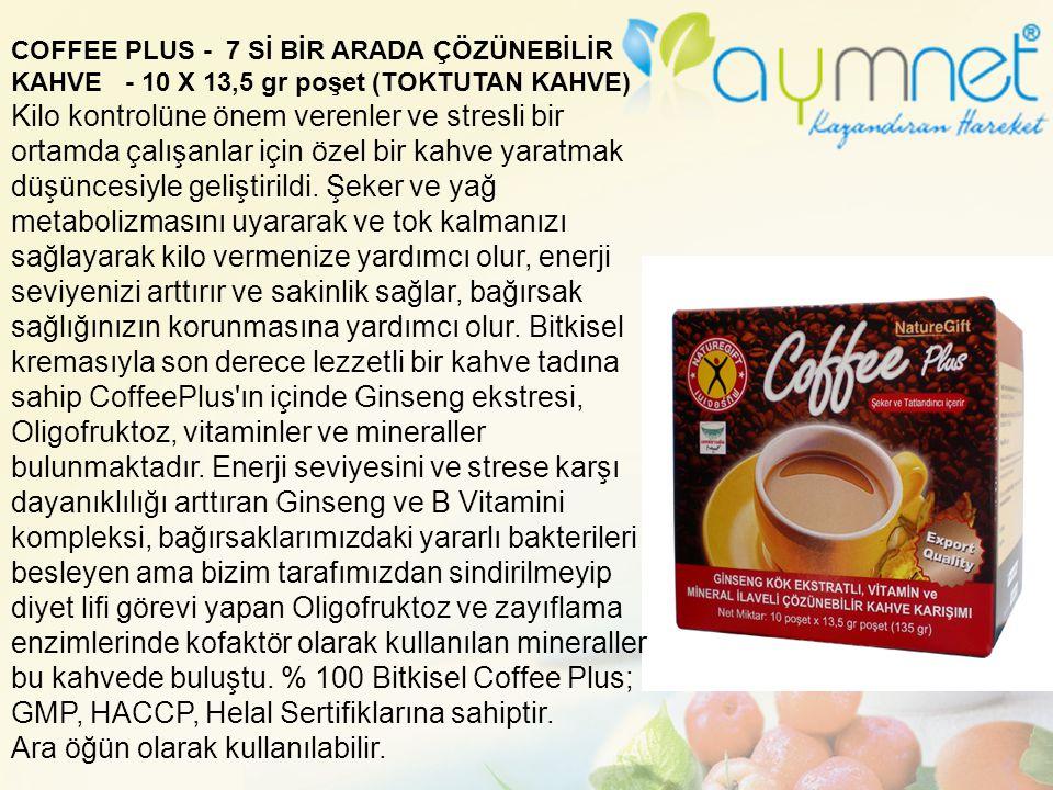 COFFEE PLUS - 7 Sİ BİR ARADA ÇÖZÜNEBİLİR KAHVE - 10 X 13,5 gr poşet (TOKTUTAN KAHVE) Kilo kontrolüne önem verenler ve stresli bir ortamda çalışanlar i