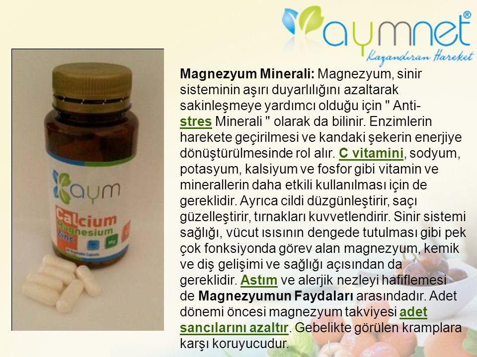 Magnezyum Minerali: Magnezyum, sinir sisteminin aşırı duyarlılığını azaltarak sakinleşmeye yardımcı olduğu için