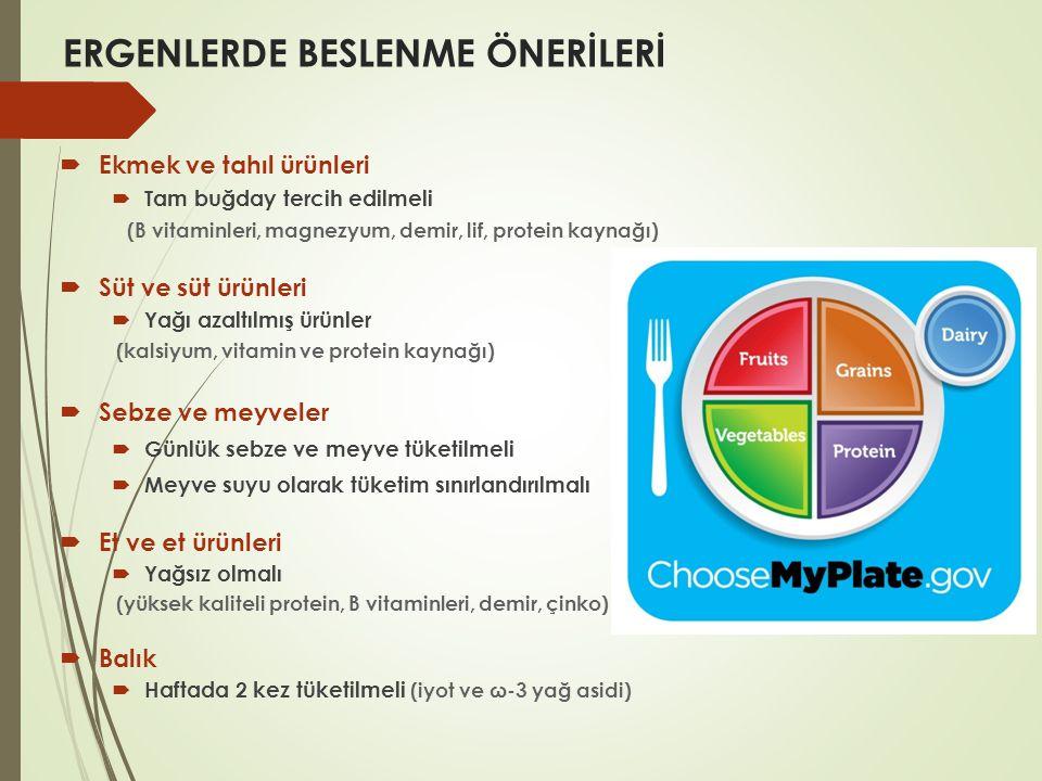 ERGENLERDE BESLENME ÖNERİLERİ  Ekmek ve tahıl ürünleri  Tam buğday tercih edilmeli (B vitaminleri, magnezyum, demir, lif, protein kaynağı)  Süt ve