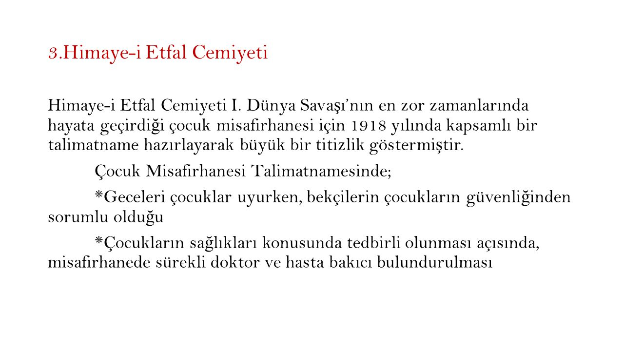 3.Himaye-i Etfal Cemiyeti Himaye-i Etfal Cemiyeti I.