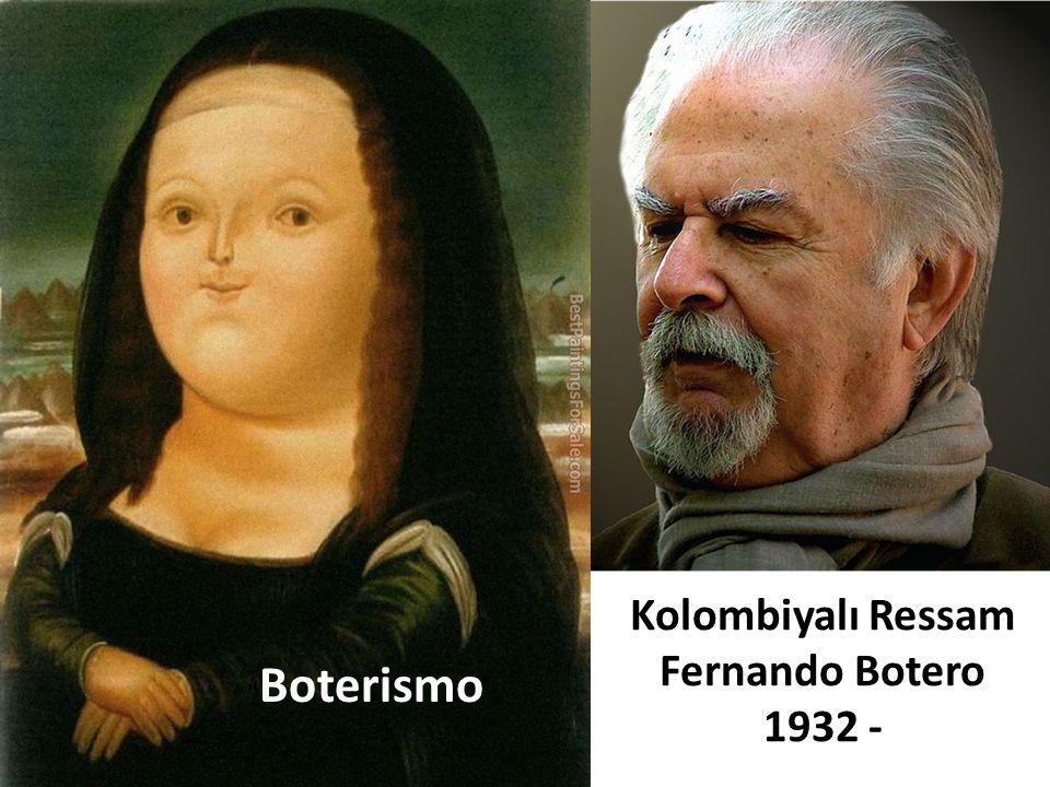 Kolombiyalı Ressam Fernando Botero 1932 -