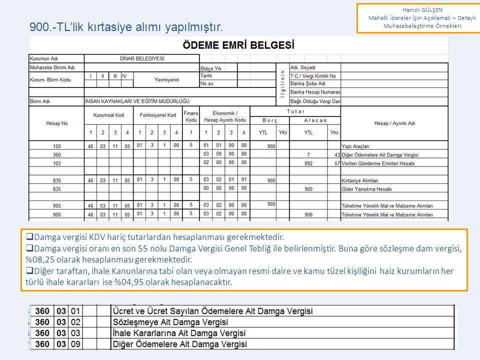www.erkankaraarslan.org 900.-TL'lik kırtasiye alımı yapılmıştır.  Damga vergisi KDV hariç tutarlardan hesaplanması gerekmektedir.  Damga vergisi ora