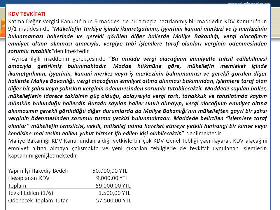 """www.erkankaraarslan.org KDV TEVKİFATI Katma Değer Vergisi Kanunu' nun 9.maddesi de bu amaçla hazırlanmış bir maddedir. KDV Kanunu'nun 9/1 maddesinde """""""