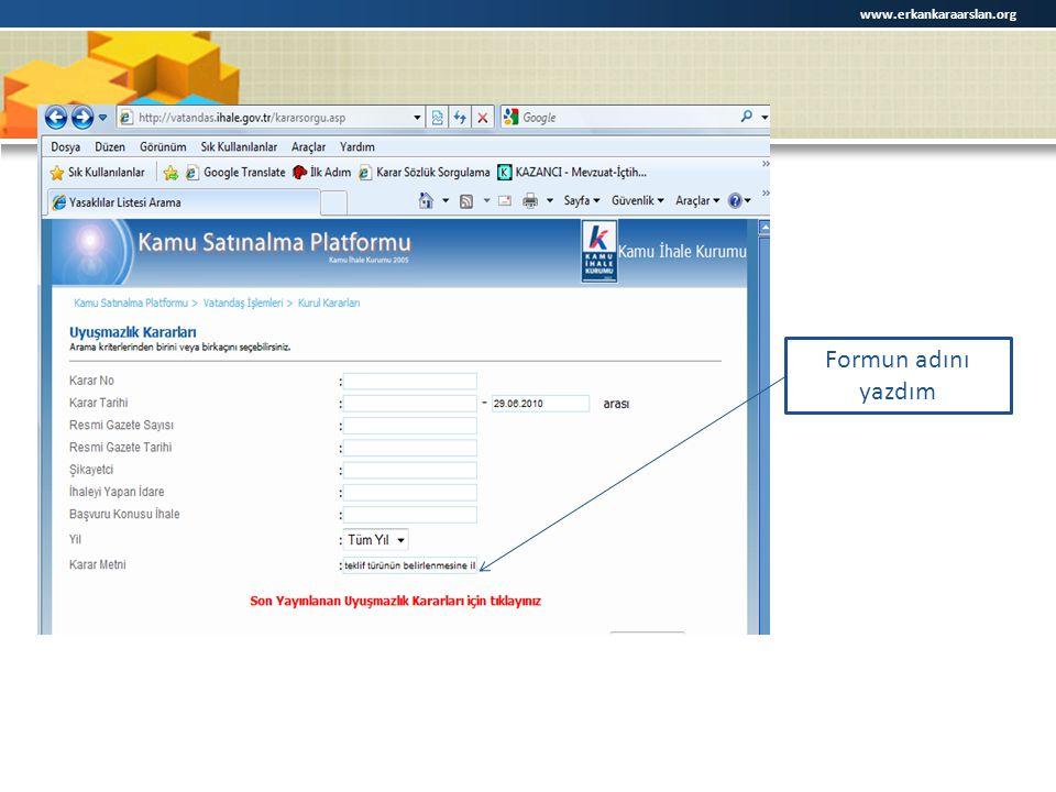 Formun adını yazdım www.erkankaraarslan.org