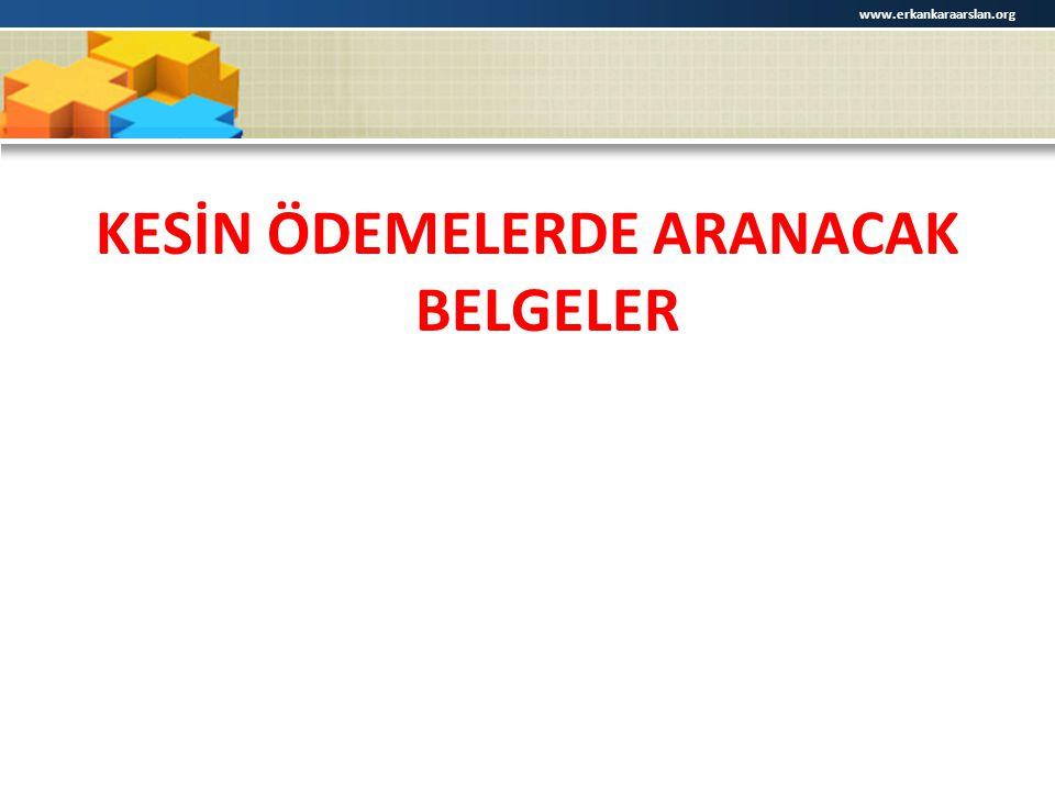 KESİN ÖDEMELERDE ARANACAK BELGELER www.erkankaraarslan.org