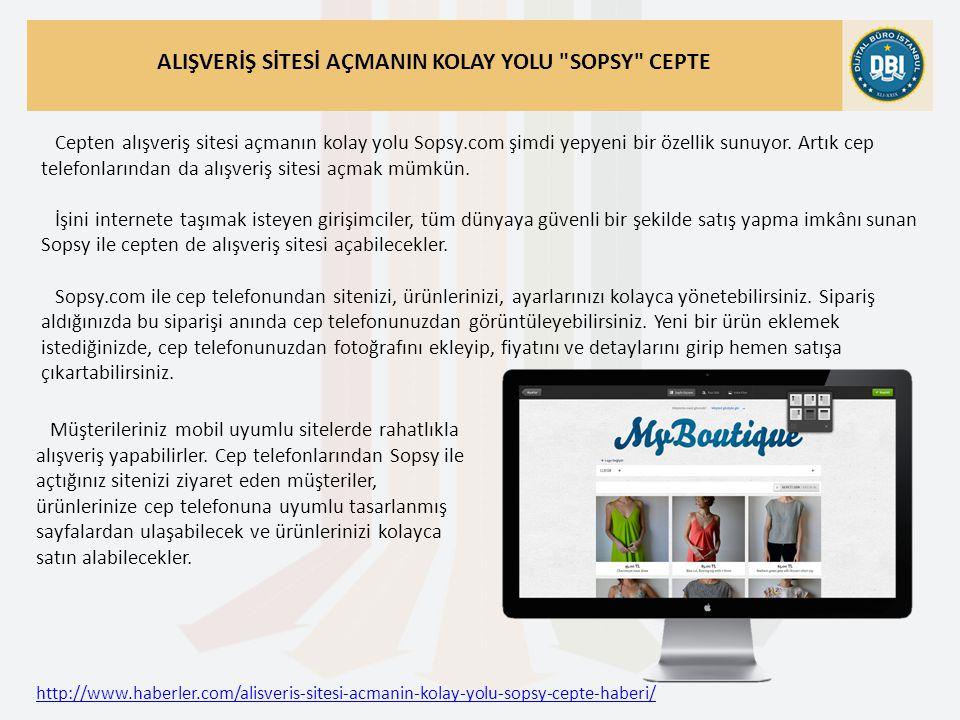 http://www.haberler.com/alisveris-sitesi-acmanin-kolay-yolu-sopsy-cepte-haberi/ ALIŞVERİŞ SİTESİ AÇMANIN KOLAY YOLU SOPSY CEPTE Cepten alışveriş sitesi açmanın kolay yolu Sopsy.com şimdi yepyeni bir özellik sunuyor.