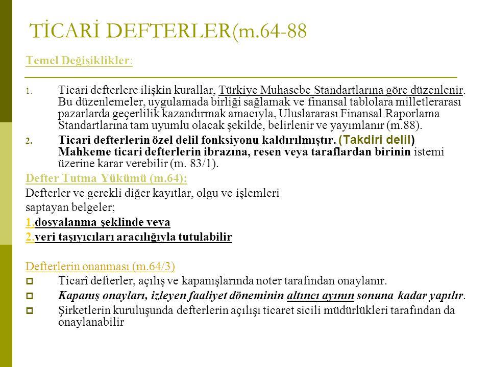 TİCARİ DEFTERLER(m.64-88 Temel Değişiklikler: 1.