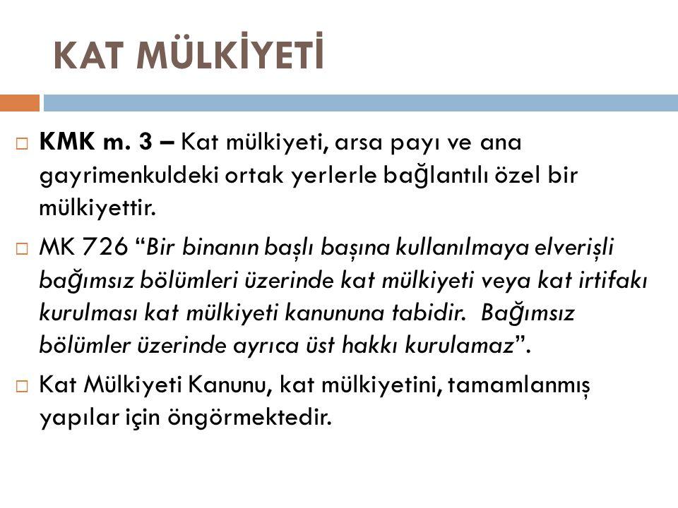 Onarım için ba ğ ımsız bölüme girme izni verme ve bazı yükümlülüklere katlanma  KMK M.