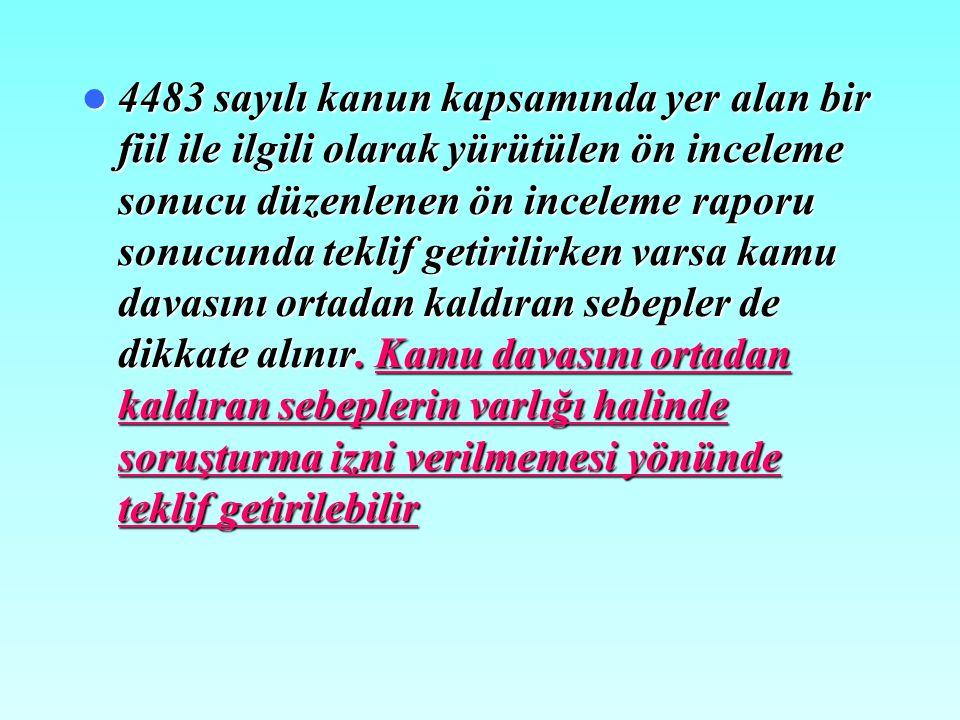 Kaziye-i Kaziye-i Muhkeme (Kesin Hüküm) Diplomasi Diplomasi Dokunulmazlığı, Ön Ön Ödeme (TCK (TCK TCK 75.madde) Uzlaşma, Uzlaşma, TCK 73/8, CMK 253,25
