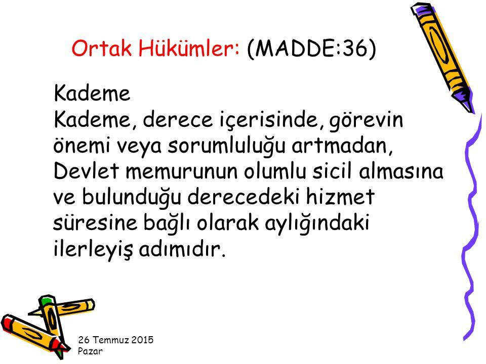 26 Temmuz 2015 Pazar Kademe Kademe, derece içerisinde, görevin önemi veya sorumluluğu artmadan, Devlet memurunun olumlu sicil almasına ve bulunduğu derecedeki hizmet süresine bağlı olarak aylığındaki ilerleyiş adımıdır.
