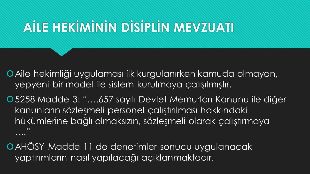 AİLE HEKİMLİĞİNDE DURUM NASIL. Danıştay 12.