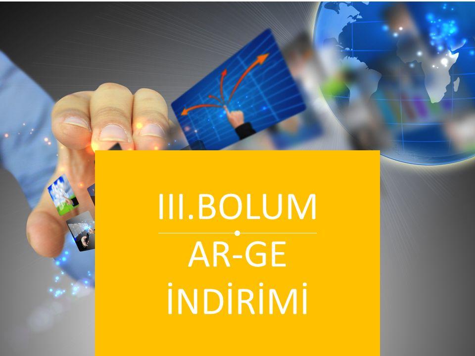 III.BOLUM AR-GE İNDİRİMİ