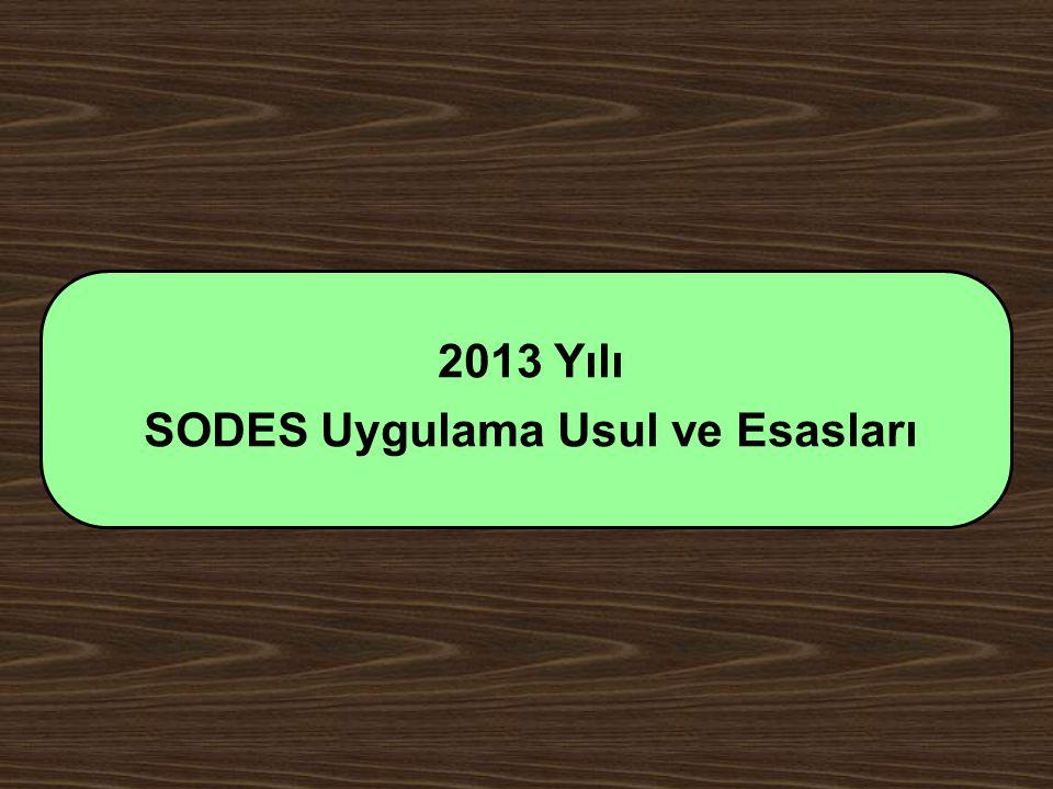 2013 Yılı SODES Uygulama Usul ve Esasları