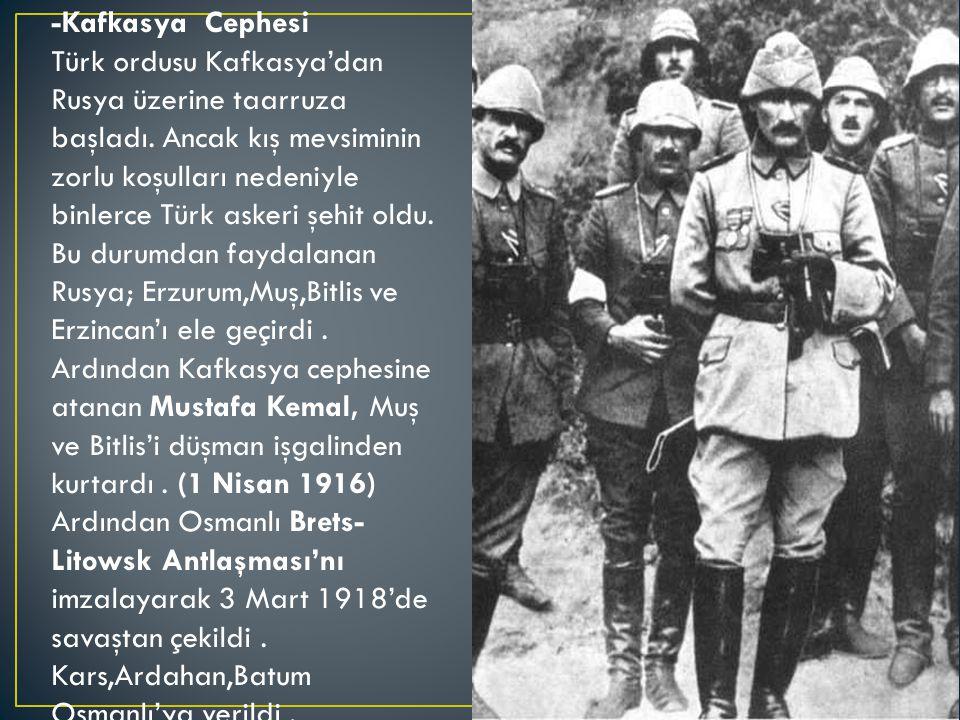 -Kafkasya Cephesi Türk ordusu Kafkasya'dan Rusya üzerine taarruza başladı.