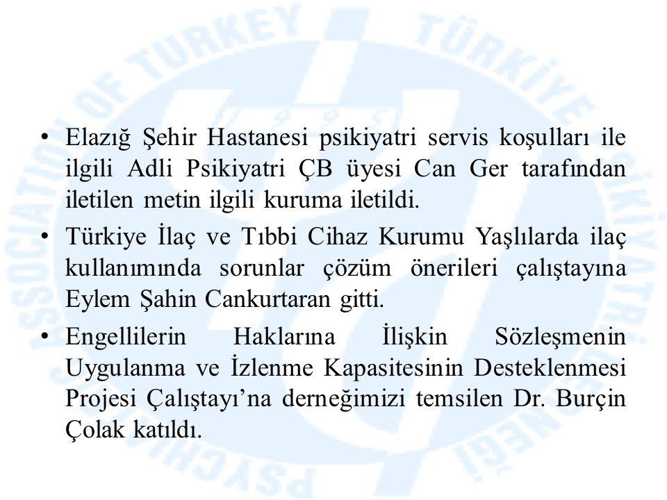 Elazığ Şehir Hastanesi psikiyatri servis koşulları ile ilgili Adli Psikiyatri ÇB üyesi Can Ger tarafından iletilen metin ilgili kuruma iletildi. Türki