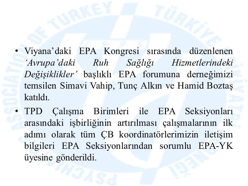 Viyana'daki EPA Kongresi sırasında düzenlenen 'Avrupa'daki Ruh Sağlığı Hizmetlerindeki Değişiklikler' başlıklı EPA forumuna derneğimizi temsilen Simav