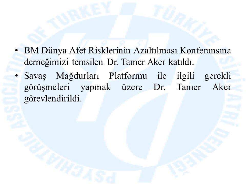 BM Dünya Afet Risklerinin Azaltılması Konferansına derneğimizi temsilen Dr. Tamer Aker katıldı. Savaş Mağdurları Platformu ile ilgili gerekli görüşmel