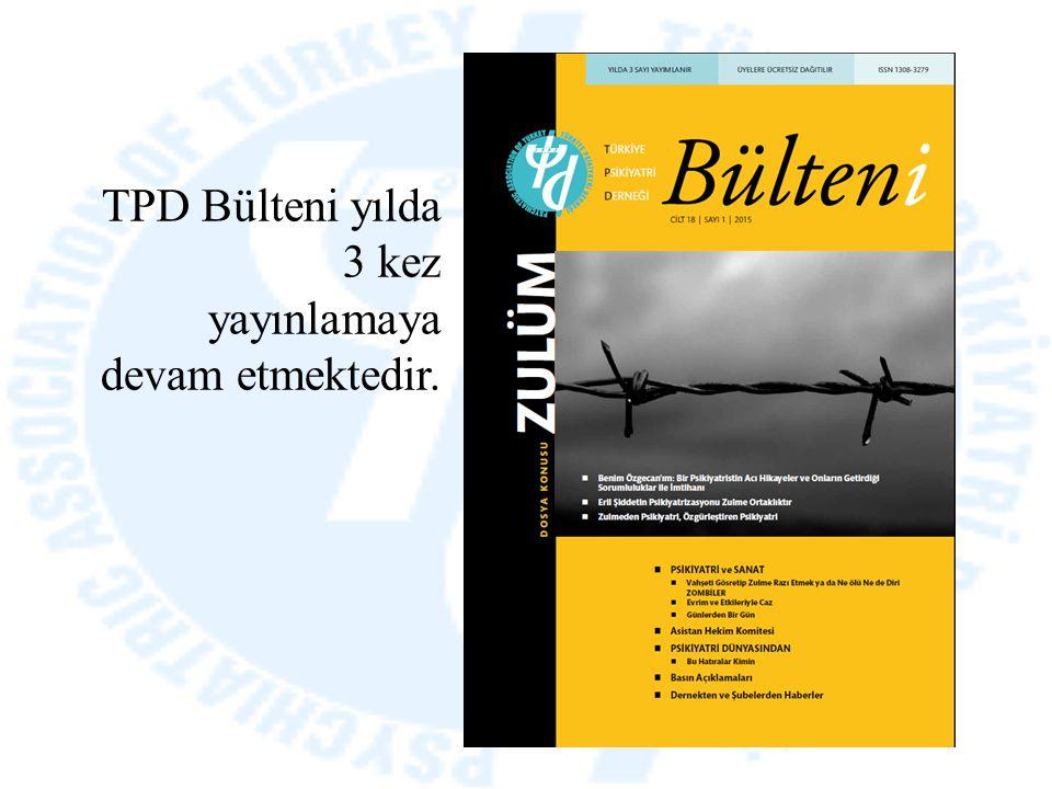 TPD Bülteni yılda 3 kez yayınlamaya devam etmektedir.