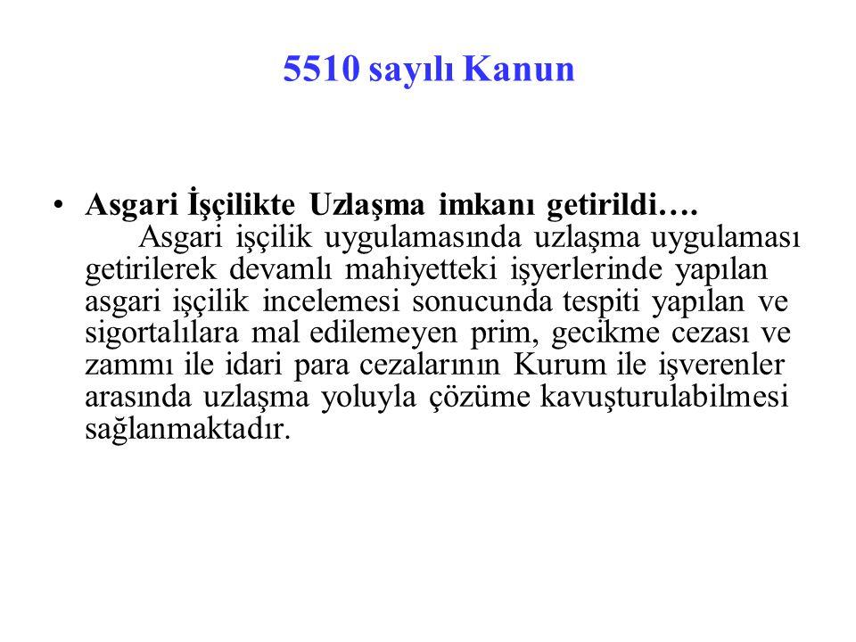 5510 sayılı Kanun Asgari İşçilikte Uzlaşma imkanı getirildi….