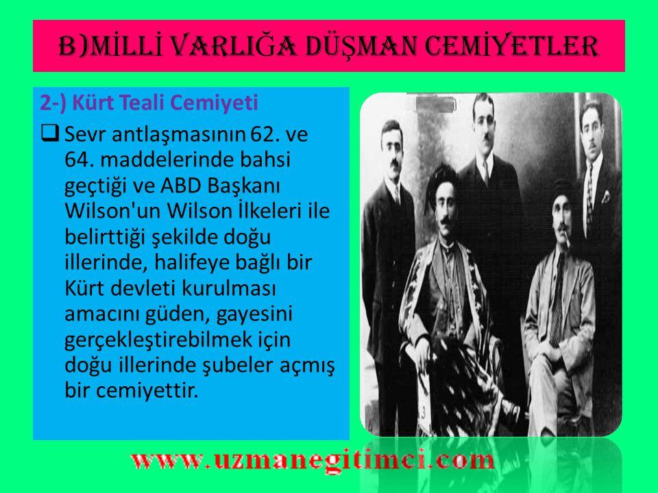 B)M İ LL İ VARLI Ğ A DÜ Ş MAN CEM İ YETLER  Partinin belli başlı liderleri Damat Ferit Paşa, Gümülcineli İsmail Bey,