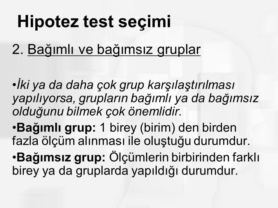 Hipotez test seçimi 2.