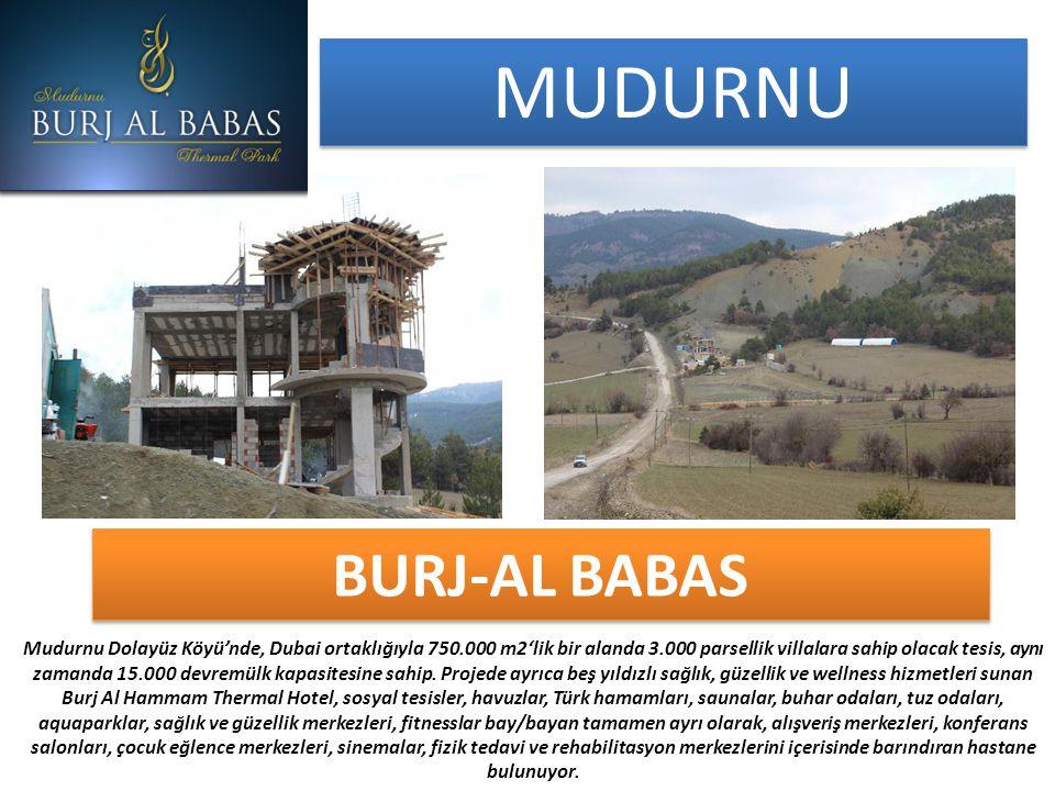MUDURNU BURJ-AL BABAS Mudurnu Dolayüz Köyü'nde, Dubai ortaklığıyla 750.000 m2'lik bir alanda 3.000 parsellik villalara sahip olacak tesis, aynı zamanda 15.000 devremülk kapasitesine sahip.