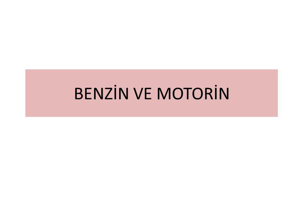 BENZİN VE MOTORİN