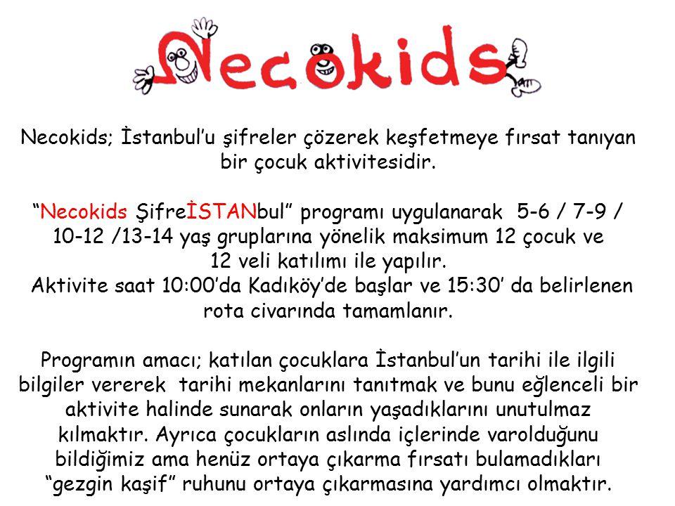 """Nedir? Necokids; İstanbul'u şifreler çözerek keşfetmeye fırsat tanıyan bir çocuk aktivitesidir. """"Necokids ŞifreİSTANbul"""" programı uygulanarak 5-6 / 7-"""