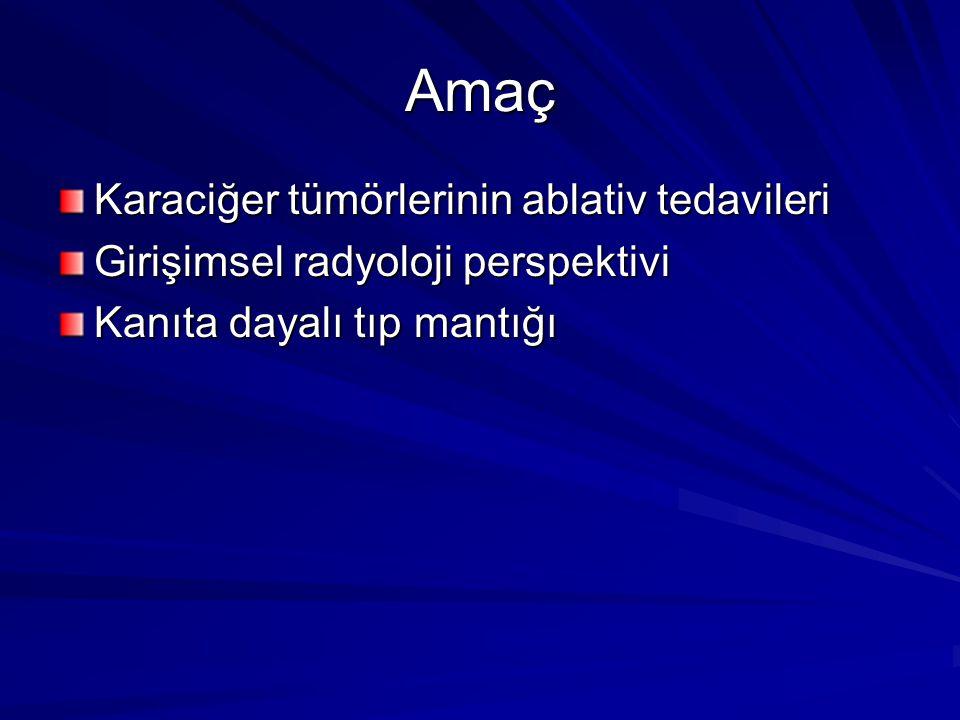 Karaciğer tümörleri Primer Kronik karaciğer hastalığı zemininde HCC Kronik karaciğer hastalığı zemininde olmayan HCC Periferik tipte kolanjioselüler karsinom Hepatoblastom, anjio sarkom vs.